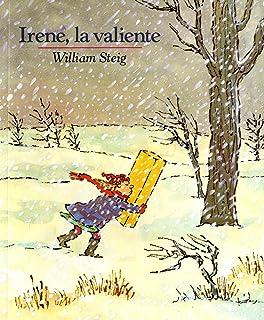 Irene, La Valiente: Spanish Paperback Edition of Brave Irene (Mirasol /Libros Juveniles