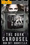 THE DARK CAROUSEL: Box Set (Books 2,3,4)