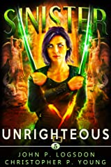 Sinister: Unrighteous (Black Ops Paranormal Police Department Book 5) Kindle Edition