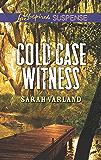 Cold Case Witness (Love Inspired Suspense)