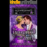 An Enchantress for an Earl : Book 6 : Violet: Clean Regency Romance (A Duke's Daughters - The Elbury Bouquet)