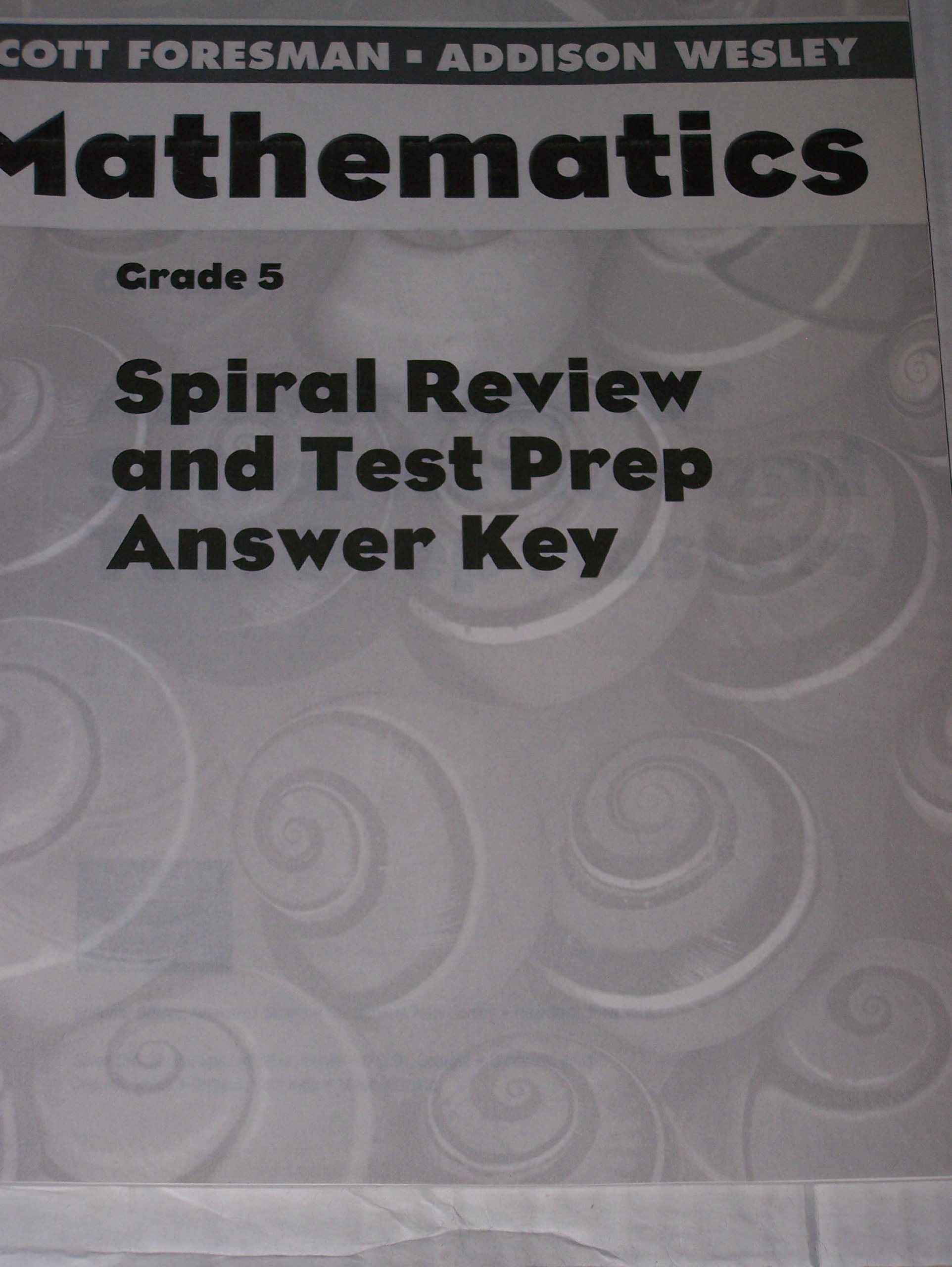 Spiral Review And Test Prep Answer Key Grade 5 Scott Foreman Addison