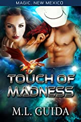 Touch of Madness: Dragons of Zalara (Magic, New Mexico/Alphas of Magic Book 2) Kindle Edition