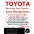 TOYOTA Illustrated Encyclopedia of Lean Management: An Internationally Proven Practical Step by Step Training Manual For Creating a Culture of Powerful Proactive Organizational Effectiveness