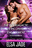The Intergalactic Duke's Inconvenient Engagement: Black Hole Brides #1 (Intergalactic Dating Agency): Black Hole Brides #1 (Intergalactic Dating Agency)
