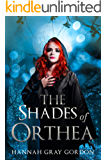 The Shades of Orthea