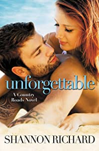 Unforgettable (A Country Roads Novel Book 4)