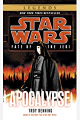 Apocalypse: Star Wars Legends (Fate of the Jedi) (Star Wars: Fate of the Jedi - Legends Book 9) Kindle Edition