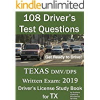108 Driver's Test Questions for Texas DMV/DPS Written Exam: Your 2019 TX Driver's Permit/License Study Book