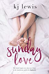Sunday Love Kindle Edition