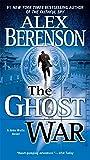 The Ghost War (A John Wells Novel)