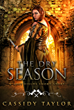 The Dry Season: A Lost Fields Short Story (The Lost Fields Book 0)