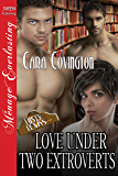 Love Under Two Extroverts [The Lusty, Texas Collection] (Siren Publishing Menage Everlasting) (The Lusty, Texas Series Book 26)