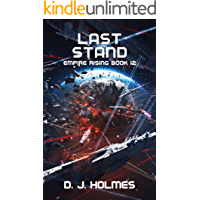 Last Stand (Empire Rising Book 12)