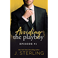 Avoiding the Playboy: Episode #1 (the Playboy Series) (English Edition)