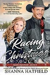 Racing Christmas (Rodeo Romance Book 6) Kindle Edition