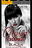 Chasin Change