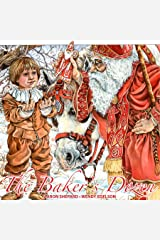 The Baker's Dozen: A Saint Nicholas Tale, with Bonus Cookie Recipe and Pattern for St. Nicholas Christmas Cookies (15th Anniversary Edition) Paperback