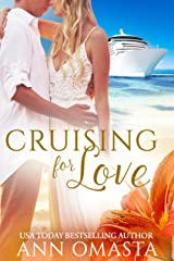 Cruising for Love: A humorous second chance romance (The Escape Series Book 2) Kindle Edition