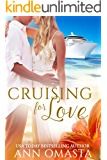 Cruising for Love: A humorous second chance romance (The Escape Series Book 2)