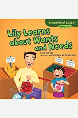 Lily Learns About Wants and Needs (Cloverleaf Books - Money Basics) Paperback