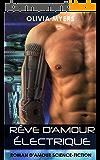 Rêve d'amour électrique: Roman d'amour Science-fiction (New Adult Paranormal Fantasy Nouvelle érotique)