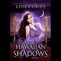 Hawaiian Shadows: Books One, Two, and Three: Boxed Set (English Edition)