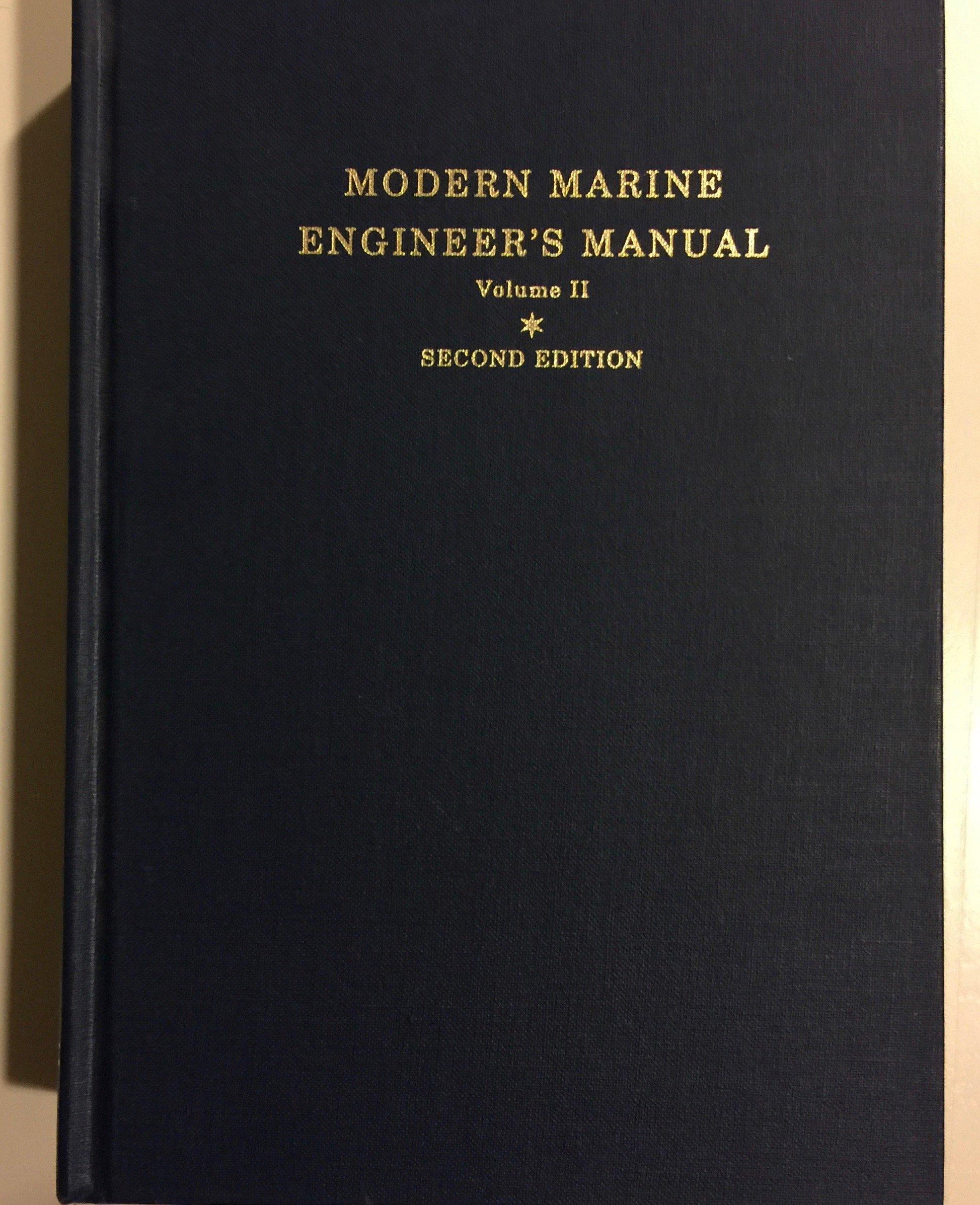 Modern Marine Engineer's Manual Hardcover – 1991