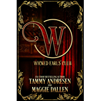 The Wicked Earls Club: Regency Romance (The Wicked Earls' Club) (English Edition)