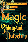 Magic and the Shinigami Detective (The Case Files of Henri Davenforth Book 1)