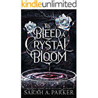 To Bleed a Crystal Bloom