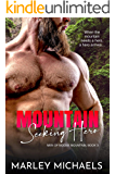 Mountain Seeking Hero (Men of Moose Mountain Book 3)