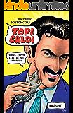 Topi caldi: Frank Zappa e altri bei malanni