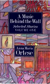 A Music Behind the Wall: Selected Stories, Vol. 2
