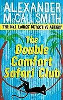The Double Comfort Safari Club (No. 1 Ladies'