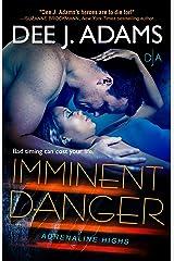 Imminent Danger (Adrenaline Highs Book 5)