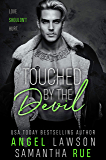 Touched By The Devil : Enemies-to-Lovers Standalone Romance (Boys of Preston Prep Book 3)