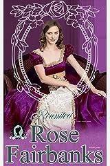Reunited: A Pride and Prejudice Novella Variation (Loving Elizabeth Book 2) Kindle Edition