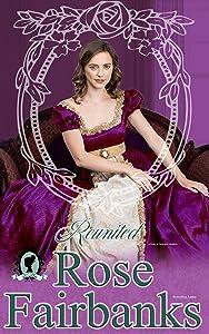 Reunited: A Pride and Prejudice Novella Variation (Loving Elizabeth Book 2)