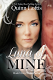 Luna of Mine, Book 8 The Grey Wolves Series