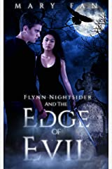 Flynn Nightsider and the Edge of Evil Kindle Edition