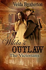 Wilda's Outlaw (The Victorians Book 1) Kindle Edition