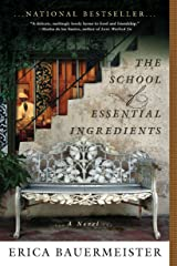 The School of Essential Ingredients (A School of Essential Ingredients Novel) Kindle Edition