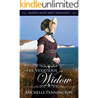 The Vexatious Widow (Regency House Party: Havencrest Book 2)