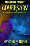 Adversary (Shadows of the Past Book 1)