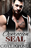 Operation SEAL: Book Two Trident Brotherhood Series