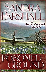 Poisoned Ground (Rachel Goddard Mysteries Book 6)