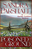Poisoned Ground (Rachel Goddard Mysteries Book 6)