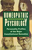 Homeopathic Psychology: 1