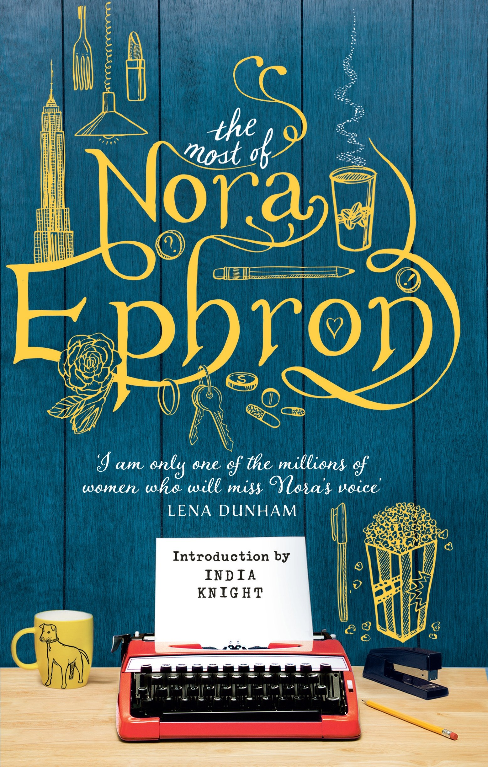 ephron essay Nora ephron on the anticipation, the anxiety, and the disappointment of a family inheritance my life as an heiress the will that wouldn't by nora ephron.